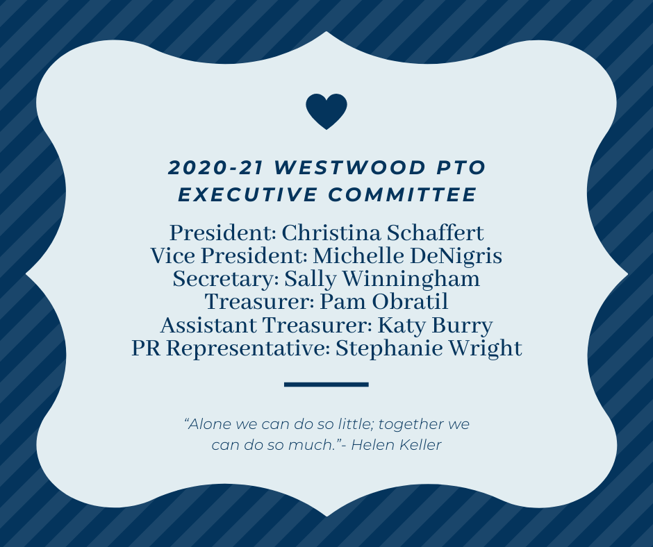 Your 2020-21 Westwood PTO Exec Board